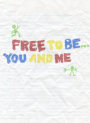 free-to-be...-you-and-me