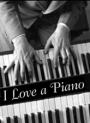 i-love-a-piano