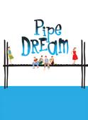 pipe-dream